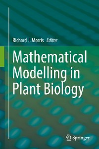 Cover Mathematical Modelling in Plant Biology