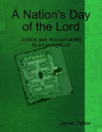 Cover A Nation's Day of the Lord: Justice and Accountability to a Loving God