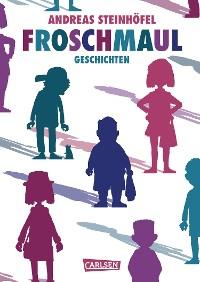 Cover Froschmaul – Geschichten