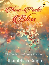 Cover Thera-poetic Bliss