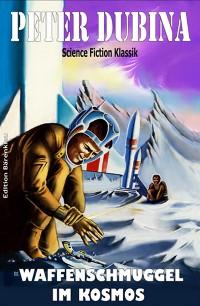 Cover Waffenschmuggel im Kosmos
