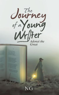 Cover The Journey of a Young Writer