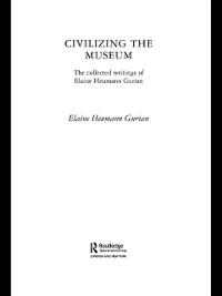 Cover Civilizing the Museum