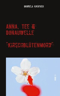 Cover Anna, Tee & Donauwelle  Band V