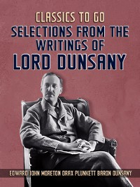 Cover Selections From the Writings of Lord Dunsany