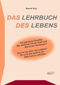 Cover Das Lehrbuch des Lebens. Die geistigen Gesetze.