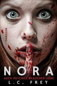 Cover Nora: Auch Psychos brauchen Liebe