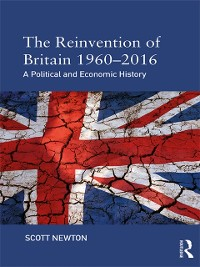 Cover Reinvention of Britain 1960-2016