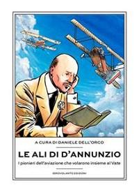 Cover Le ali di D'Annunzio