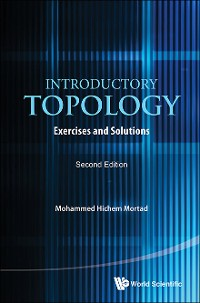 Cover Introductory Topology: Exercises And Solutions (Second Edition)