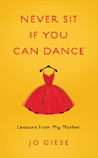 Cover Never Sit If You Can Dance