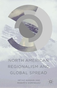 Cover North American Regionalism and Global Spread