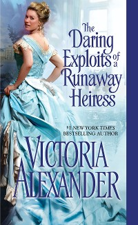 Cover The Daring Exploits of a Runaway Heiress