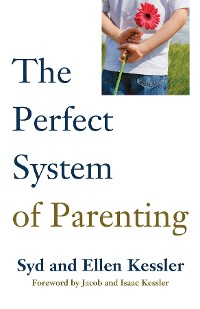 Cover THE PERFECT SYSTEM OF PARENTING