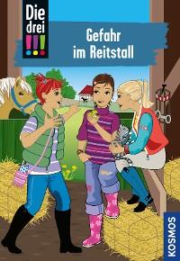 Cover Die drei !!!, 13, Gefahr im Reitstall (drei Ausrufezeichen)