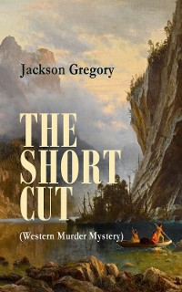 Cover THE SHORT CUT (Western Murder Mystery)
