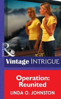 Cover Operation: Reunited (Mills & Boon Intrigue)
