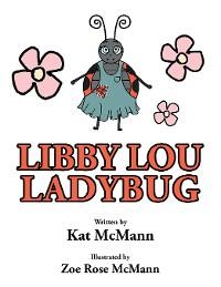 Cover Libby Lou Ladybug