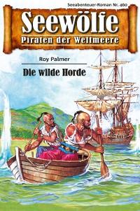Cover Seewölfe - Piraten der Weltmeere 460