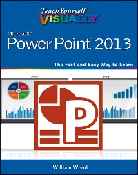 Cover Teach Yourself VISUALLY PowerPoint 2013