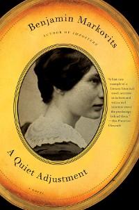 Cover A Quiet Adjustment: A Novel