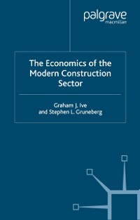 Cover Economics of the Modern Construction Sector