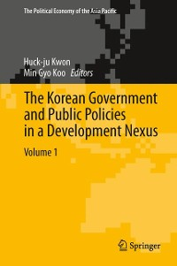 Cover The Korean Government and Public Policies in a Development Nexus, Volume 1
