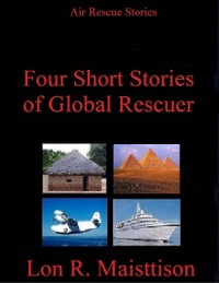 Cover Four Short Stories of Global Rescuer