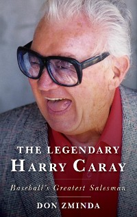 Cover The Legendary Harry Caray