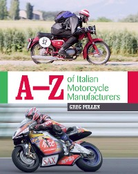 Cover A-Z of Italian Motorcycle Manufacturers