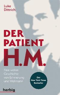 Cover Der Patient H. M.