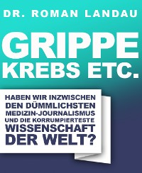 Cover Grippe, Krebs etc.