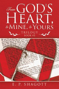 Cover From God's Heart, to Mine, to Yours