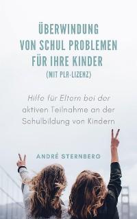 Cover Überwindung von Schul Problemen für Ihre Kinder (mit PLR-Lizenz)