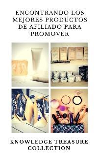 Cover Encontrando Los Mejores Productos De Afiliado Para Promover