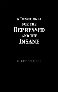 Cover Devotional for the Depressed and the Insane