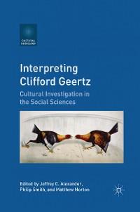 Cover Interpreting Clifford Geertz