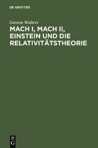 Cover Mach I, Mach II, Einstein und die Relativitätstheorie