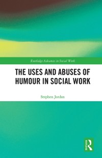 Cover Uses and Abuses of Humour in Social Work