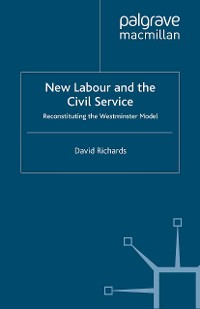 Cover New Labour and the Civil Service