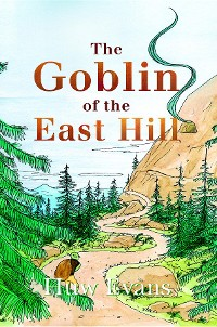 Cover The Goblin of the East Hill