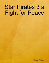 Cover Star Pirates 3 a Fight for Peace