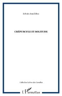 Cover CREPUSCULE ET SOLITUDE