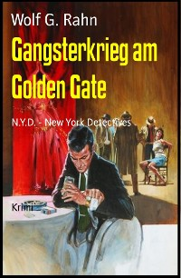 Cover Gangsterkrieg am Golden Gate