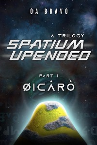 Cover Spatium Upended - A Trilogy: Book 1