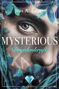 Cover Druidenkraft (Mysterious 2)