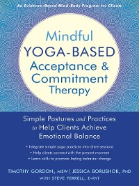 Cover Mindful Yoga-Based Acceptance and Commitment Therapy