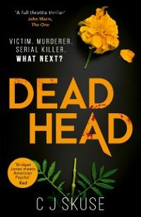 Cover Dead Head (Sweetpea series, Book 3)