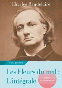 Cover Les Fleurs du mal : L'intégrale