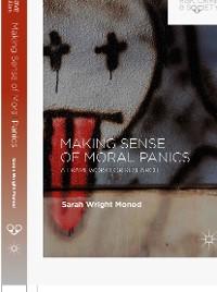 Cover Making Sense of Moral Panics